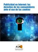 Publicidad en Internet: los derechos de los consumidores ante el uso de las cookies