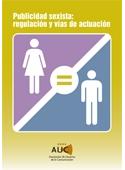 Publicidad sexista: regulación y vías de actuación