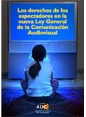 Los derechos de los espectadores en la nueva Ley General de la Comunicación Audiovisual