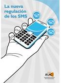La nueva regulación de los SMS