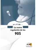 La nueva regulación de los 905